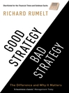 Good Strategy/Bad Strategy (eBook): The Difference and Why It Matters